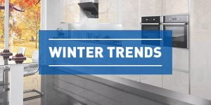 Winter trends Kitchens Direct Kitchens